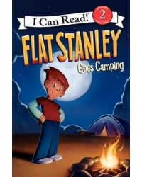 Flat Stanley. Goes Camping