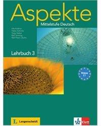 Aspekte 3 (C1): Mittelstufe Deutsch. Lehrbuch ohne