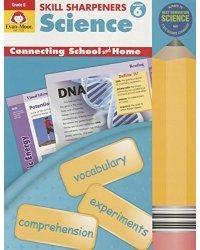 Skill Sharpeners: Science. Grade 6