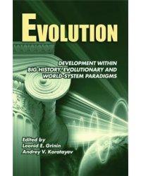 """Evolution: Development within Big History, Evolutionary and World-System Paradigms. """"Эволюция. Развитие в рамках мегаистории, эволюционной и мир-системной парадигм"""". Альманах на английском языке"""