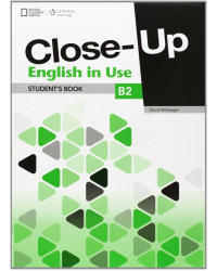 Close-Up B2. English in Use. Student Book