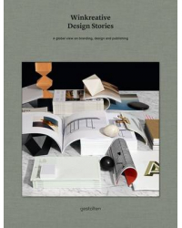 Winkreative Design Stories. A Global View on Branding, DEsign and Publishing