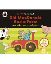 Audio CD. Old Macdonald Had a Farm and Other Classic Nursery Rhymes