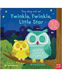 Sing Along With Me! Twinkle Twinkle Little Star. Board book