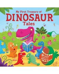My First Treasury of Dinosaur Tales