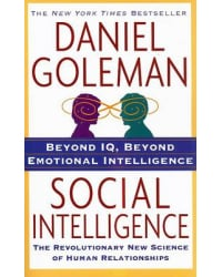 Social Intelligence. The New Science of Human Relationships