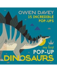 My First Pop-Up Dinosaurs. 15 Incredible Pop-Ups