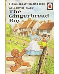 The Gingerbread Boy (Well-Loved Tales)
