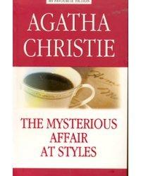 Таинственное происшествие в Стайлз. Книга для чтения на английском языке / Кристи Агата