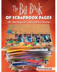 The Big Book of Scrapbook Pages: Making Meaning, Making Art