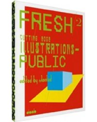 Fresh 2: Cutting Edge Illustrations - Public