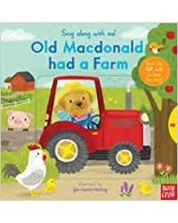 Sing Along With Me! Old Macdonald had a Farm. Board book