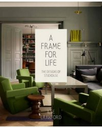 A Frame for Life. The Designs of Studioilse