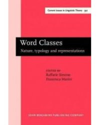 Word Classes: Nature, Typology and Representations