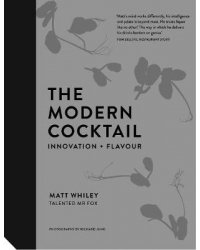 The Modern Cocktail. Innovation + Flavour