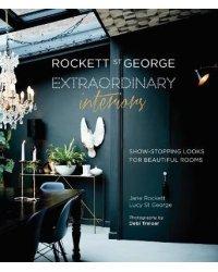Rockett St. George. Extraordinary Interiors