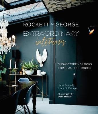 Rockett St. George. Extraordinary Interiors