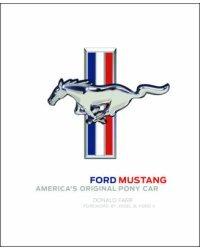 Ford Mustang. America's Original Pony Car