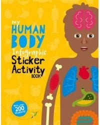 My Human Body Infographic. Sticker Activity Book