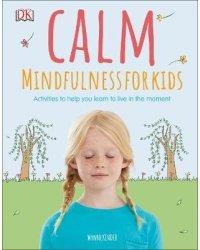 Calm. Mindfulness For Kids