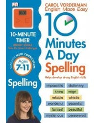 10 Minutes A Day Spelling, Ages 7-11. Key Stage 2