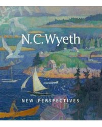 N.C. Wyeth. New Perspectives