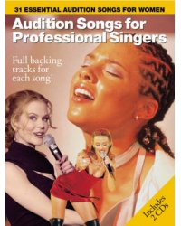 Audition Songs for Professional Singers (+ Audio CD; количество томов: 2)