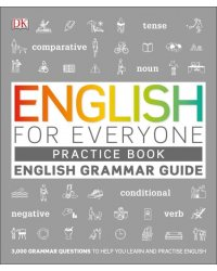 English for Everyone: English Grammar Guide Practice Book