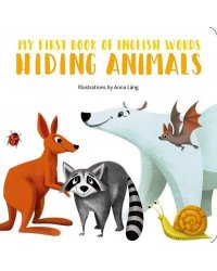 My First Book of English Words. Hiding Animals