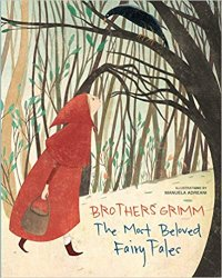 Brothers Grimm. The Most Beautiful Fairy Tales