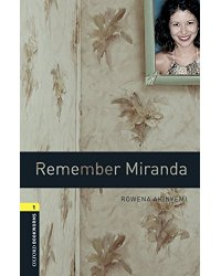 Oxford Bookworms Library 1: Remember Miranda with MP3 download