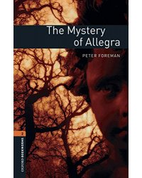 Oxford Bookworms Library 2. The Mystery of Allegra with Audio Download (access card inside)