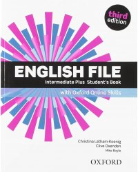 English File. Intermediate Plus. Student's Book with Oxford Online Skills