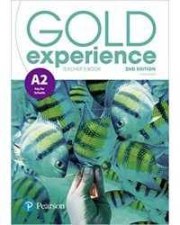 Gold Experience A2. Teacher's Book with Online Practice and Online Resources