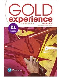 Gold Experience B1. Teacher's Book with Online Practice and Online Resources