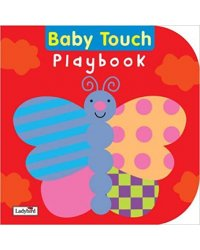 Baby Touch Playbook. Board book