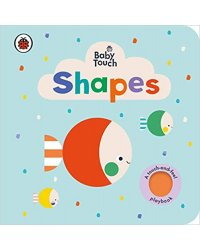 Baby Touch: Shapes. Board book