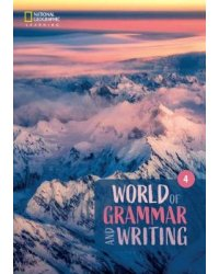 World of Grammar and Writing. Student's Book 4