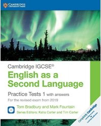 Cambridge IGCSE (R) English as a Second Language. Practice Tests 1 with answers (+ Audio CD)