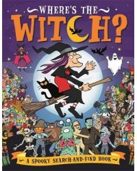 Where's the Witch? A Spooky Search-and-Find Book