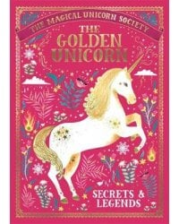 The Golden Unicorn. Secrets and Legends