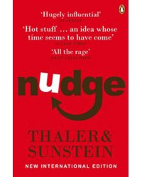 Nudge. Improving Decisions About Health, Wealth and Happiness