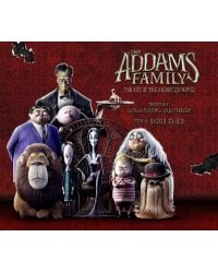 The Addams Family. The Art of the Animated Movie