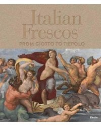 Italian Frescos. From Giotto to Tiepolo