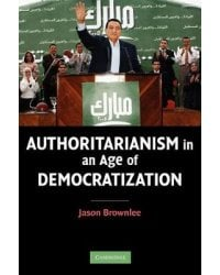 Authoritarianism in an Age of Democratization
