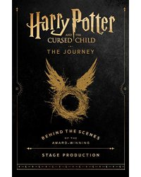 Harry Potter and the Cursed Child. The Journey