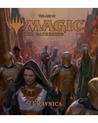 The Art of Magic. The Gathering - Ravnica
