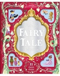 My Fantastic Fairy Tale Collection
