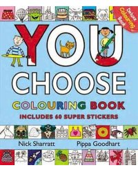 You Choose. Colouring Book with Stickers