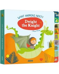 What Happens Next? Dwight the Knight